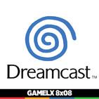 GAMELX 8x08 - Especial SEGA Dreamcast (20º Aniversario)