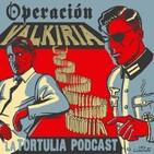 La Tortulia #197 - Operación Valkiria