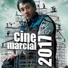 245 | Cine marcial... lo mejor de 2017