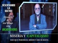 MISERIA Y CAPITALISMO - Arcadi Oliveres: Hay que perder el Miedo y decir ¡ Basta !