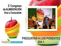 Preguntas a los Ponentes DIA 1 - 5to Congreso de Alimentación Viva y Consciente
