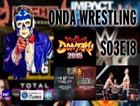 Onda Wrestling S03E18: Barra de pan, avión.