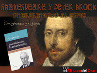 El Abrazo del Oso - Shakespeare y Peter Brook: Interpretando al genio