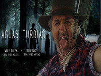 Aguas Turbias 17 - Wolf Creek (1 y 2) + Eden Lake