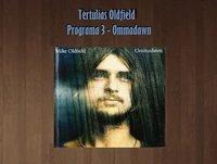Tertulias Oldfield - Programa 3 - Ommadawn