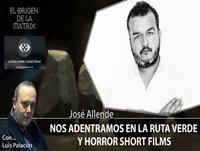 Nos adentramos en la Ruta Verde y Horror Short Films por José Allende