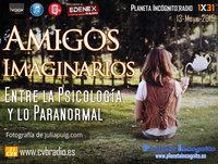 Planeta Incógnito - 01x31 Amigos Imaginarios: Entre la Psicología y lo Paranormal