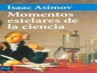 Momentos estelares de la ciencia Isaac Asimov (voz humana)