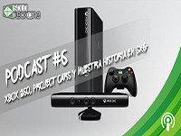 Podcast Solo Xbox One #06