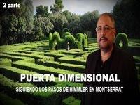 Puerta Dimensional 2 por Ricardo Bru - Siguiendo los pasos de Himmler en Montserrat