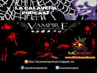La Calavera - En vivo por Mc Radio - Vampiro la mascarada.