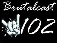102 Brutalcast: Neta?