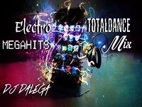 Dj Dalega - Electro TotalDance Megahits Mix