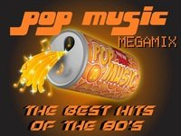 Pop Music Megamix - The Best Hits Of The 80's