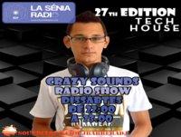 Joan Barrera DJ - Crazy Sounds Radio Show 27 @LaSeniaRadio