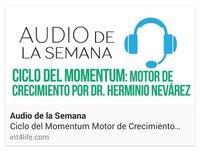 AUDIO DE LA SEMANA 5 - D.I.P. Dr. Herminio Nevárez - Ciclo del Momentum Motor de Crecimiento