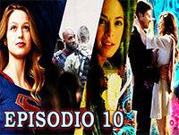Episodio 10 - Supergirl 1x01 Pilot, Filtraciones y Cuál fue la mejor pareja en Smallville