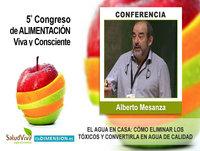 EL AGUA EN CASA, Cómo eliminar los tóxicos y convertirla en Agua de Calidad - Alberto Mesanza