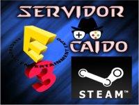 Servidor caido #13. Que habrá en E3 y noticias de Steam