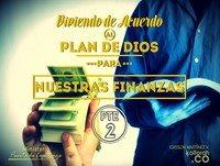 Viviendo de acuerdo al plan de Dios para nuestras finanzas Pte 2– Edisson Martinez V.