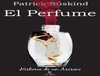El perfume de Patrick Süskind Voz Humana [1de3]