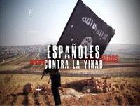 Infiltrados: 1- Españoles contra la Yihad