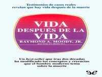 MEX-04 Raymond A Moody Jr,Vida Después De La Vida (D2)