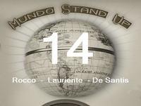 Mundo stand Up - 14 - Martin Rocco - Lucas Lauriente - Alejo De santis
