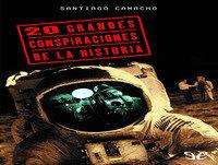 MEX-04 Santiago Camacho,20 Grandes Conspiraciones De La Historia (D2)