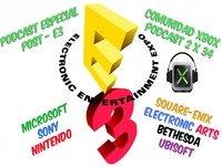 Podcast 2 x 34 de Comunidad Xbox I Especial E3 2015