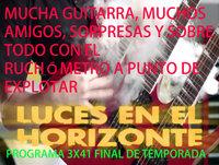 Luces en el Horizonte 3X41: Despedida y repaso a la temporada, guitarrazos, rankings en series y videojuegos.