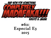 Episodio 62: Especial E3 2015