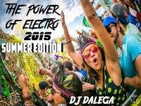 Dj Dalega - The Power Of Electro 2015 Summer Edition