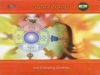Inner Peace by Ani Choying Drolma...