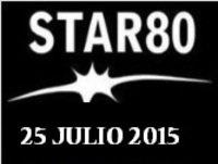 Star 80 del 25 de julio de 2015 último de la temporada, volvemos en septiembre