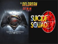 Ep. 31 - Más madera. Batman v Superman, Suicide Squad, y más. Podcastdamus Edition.