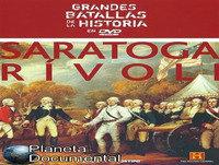 Grandes Batallas de la Historia (29de45): Saratoga + Rivoli
