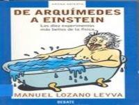 De Arquímedes a Einstein: Los 10 experimentos más bellos de la física (Conferencia)
