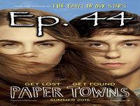 Ep.44 Ciudades de Papel (Película)
