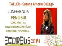 FENG SUI: Como afecta a nuestro bienestar físico, emocional y espiritual por Susana Amorín - ECOREUS