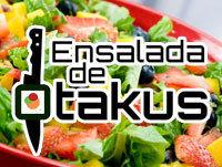 Ensalada de Otakus #127: La Ensalada de la Nueva Era
