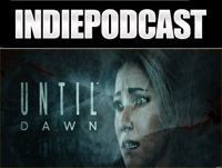 Indiepodcast 6x11 'Until Dawn,y la version fisica de MGS V en Pc'