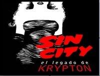 EL LEGADO DE KRYPTON 64-SIN CITY (comics, películas y mucho más)
