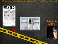 El Asesino del Zodiaco ¿Caso Abierto? Con Jose Apolo 4x48