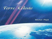 10-Música-Michel Pépé-Terre Céleste-Lumiere de Cristal