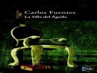 MEX-04 Carlos Fuentes,La Silla Del Águila
