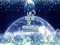 La Noche de Andrómeda. 3x01 - Trolls y Debunkers (Miguel A. Ruiz). Escala Evolutiva de Kardashev (I. Santiago) 20/09/15