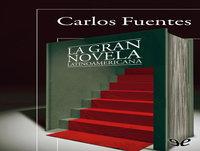 MEX-02 Carlos Fuentes,La Gran Novela Latinoamericana