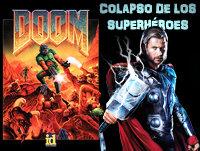 LODE 6x02 DOOM el videojuego, Colapso de los Superhéroes en el Cine