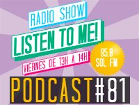 Listen To Me! #81 (25/09/15)